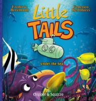 Little Tails Under the Sea With Chipper & Squizzo