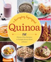 Quinoa the Everyday Superfood
