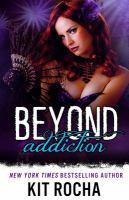 Beyond Addiction (Is)