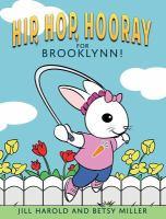 Hip, Hop, Hooray for Brooklynn!