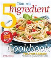 Simply Gluten-free 5 Ingredient Cookbook