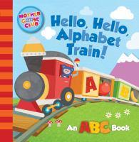Hello, hello, alphabet train.