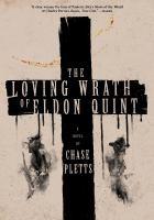 LOVING WRATH OF ELDON QUINT