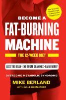 Become A Fat-burning Machine