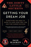 Dirty Little Secrets of Getting Your Dream Job
