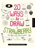 20 Ways to Draw A Strawberry and 23 Other Elegant Edibles