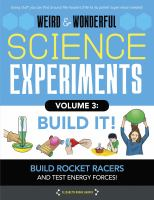 Weird & Wonderful Science Experiments