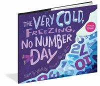 The Very Cold, Freezing, No-numbers Day