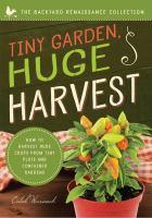 Tiny Garden, Huge Harvest