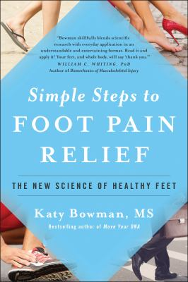 Cover image for Simple Steps to Foot Pain Relief