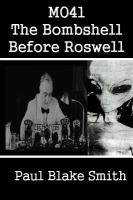 MO41, the Bombshell Before Roswell