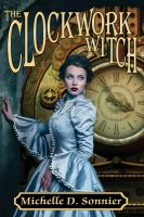 Cover of The Clockwork Witch