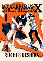 Mysterious Girlfriend X, Volume 1