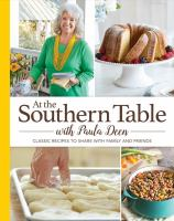 At the Southern Table With Paula Deen