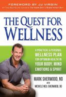The Quest for Wellness