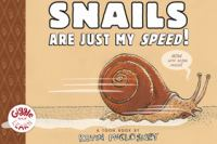 Snails Are Just My Speed!: Toon Level 1
