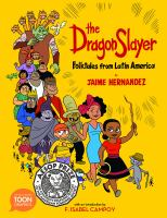 The dragon slayer : folktales from Latin America