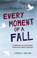 Every Moment of A Fall