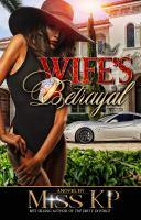A Wife's Betrayal