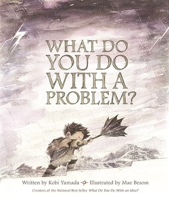 Cover image for What Do You Do With A Problem?