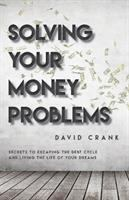 Solving your Money Problems