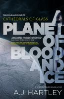A Planet of Blood and Ice