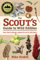 The Scout's Guide to Wild Edibles