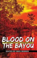 Blood on the Bayou: Bouchercon Anthology 2016