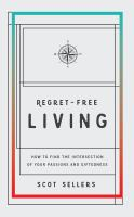 Regret-free Living