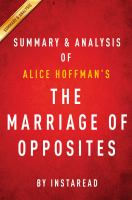 The Marriage of Opposites: by Alice Hoffman � Summary & Analysis