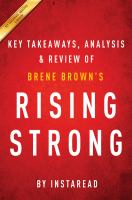 Rising Strong: by Brene Brown � Key Takeaways, Analysis & Review