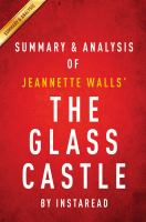 The Glass Castle: A Memoir by Jeannette Walls � Summary & Analysis