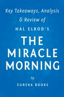 The Miracle Morning: by Hal Elrod � Key Takeaways, Analysis & Review
