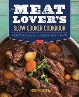 Meat Lover's Slow Cooker Cookbook