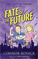The Tuttle Twins and the Fate of the Future