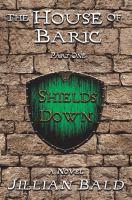 Shields Down
