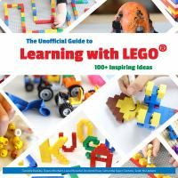 The Unofficial Guide to Learning With LEGO℗'