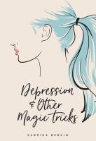 Depression & Other Magic Tricks