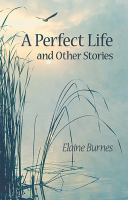 Perfect Life and Other Stories