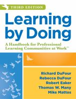Learning by Doing : A Handbook for Professional Learning Communities at Work