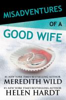 Misadventures of A Good Wife