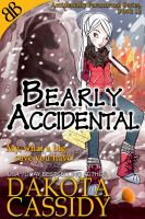 Bearly Accidental