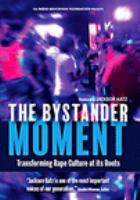 The Bystander Moment