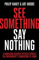 See Something, Say Nothing