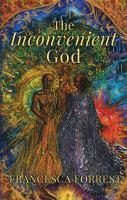 The Inconvenient God