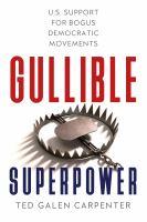 Gullible Superpower