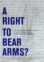 The Right to Bear Arms?