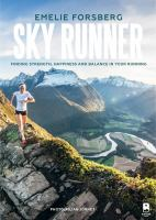 Sky Runner : Finding Strength, Happiness and Balance in your Running