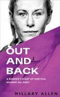 Out and back : a runner's story of survival against all odds