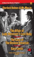 The Affair of Lady Westcott's Lost Ruby ; The Case of the Unseen Assassin